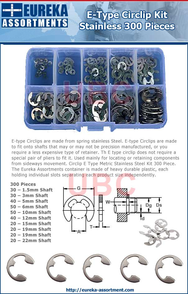 Circlip E Type Kit Stainless 300 piece metric eureka assortments
